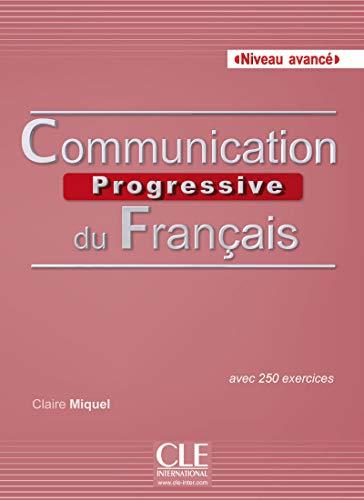 9782090381658: Communication Progressive Du Français. Niveau Avencé. Livre (+ CD Audio)