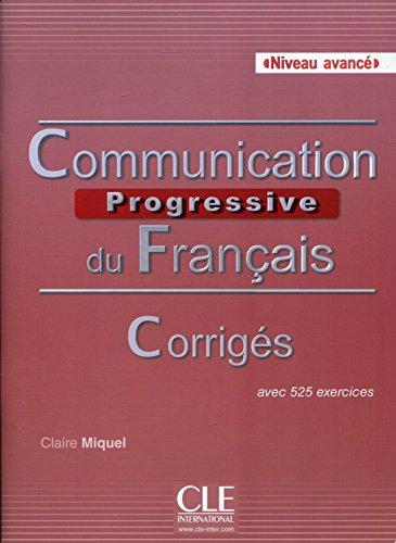 9782090381665: Corriges Communication Progressive du Français Niveau Avance 2ed