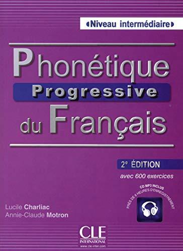 Phonétique progressive du français - 2e édition: Annie-Claude Motron, Lucile ...