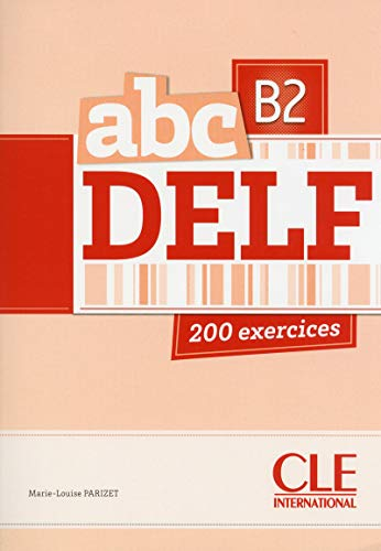 9782090381740: ABC Delf: Livre de L'Eleve + CD B2 (French Edition)