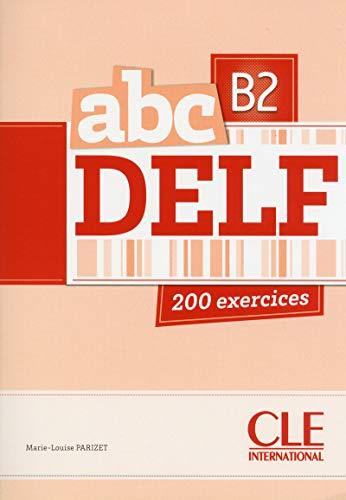 9782090381740: ABC Delf. B2. Per le Scuole superiori. Con espansione online: Livre de l'eleve + CD B2