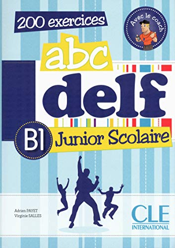 9782090381788: ABC Delf Junior: Livre de l'Eleve B1 + DVD-Rom (French Edition)