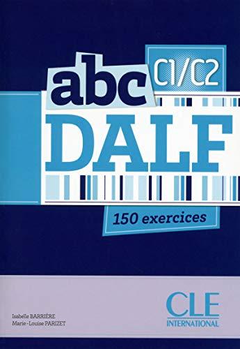 abc DALF C1/C2 + Livret + CD Audio mp3: Isabelle Barriere and Marie-Louise Parizet