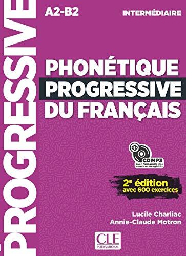 9782090382136: Phonetique progressive 2e edition: Niveau intermediaire (A2-B2) - nouvelle