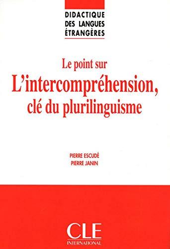9782090382600: Le point sur L'intercompréhension, clé du plurilinguisme