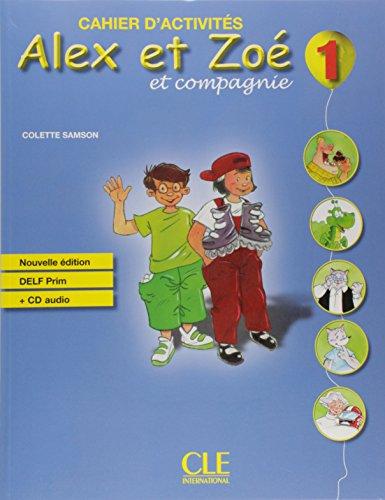 9782090383317: Alex Et Zoé 1. Chaier D'Exercices - Édition 2010