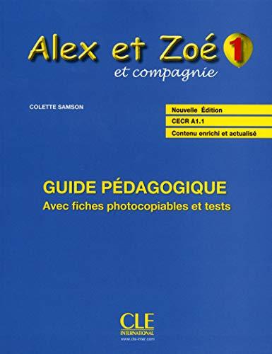 9782090383324: Alex et Zoe et compagnie - Nouvelle edition: Guide pedagogique 1