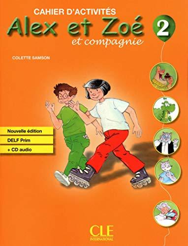 9782090383348: Alex Et Zoé 2. Chaier D'Exercices - Édition 2010 (Alex et Zoé et compagnie)