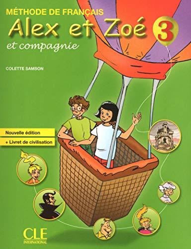 9782090383362: Alex Et Zoe Et Compagnie 3 - Nouvelle Edition (French Edition)