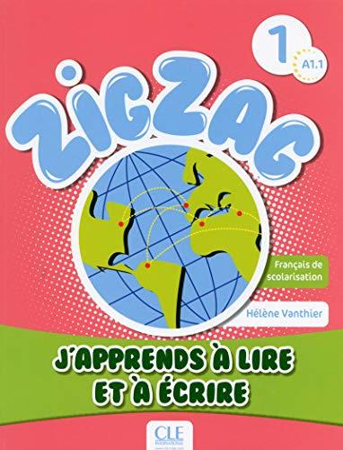 Zigzag 1 - J'apprends à lire et à écrire (French Edition): Helene Vanthier