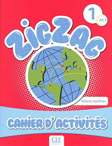 9782090383874: Zigzag. Cahier d'activités. Per la Scuola elementare: Zig Zag 1. Niveau A1. Cahier D'Exercices