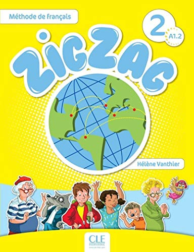 9782090383898: Zigzag. Niveau A1.2. Livre. Per la Scuola elementare. Con CD-Audio: Zigzag. Vol. 2. Livre de l'élève con Audio CD [Lingua francese]