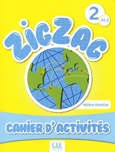 9782090383904: Zigzag. Niveau A1.2. Cahier d'activités. Per la Scuola elementare