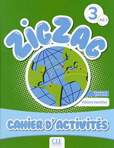 9782090383942: Zigzag 3. A2.1. Cahier D'Activités