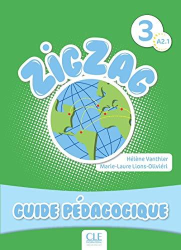 9782090383959: Zigzag. Niveau 3: Guide pédagogique