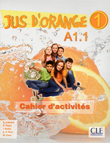 Jus D'Orange Niveau 1 Cahier D'Exercices Version