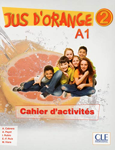 Jus D'Orange Niveau 2 Cahier D'Exercices Version
