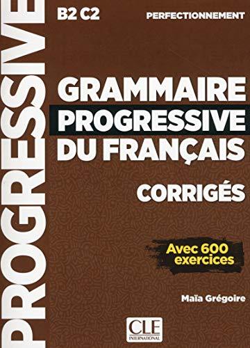 9782090384406: Grammaire progressive du français - Niveau perfectionnement (B2/C2) - Corrigés - Nouvelle couverture