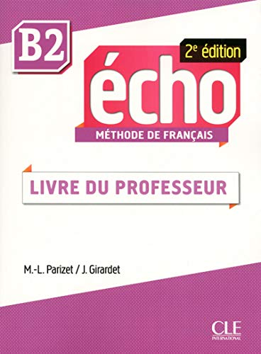 9782090384970: Echo. B2: Guide pédagogique