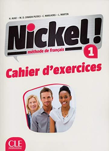 9782090384994: Nickel! 1. Cahier d'activitées