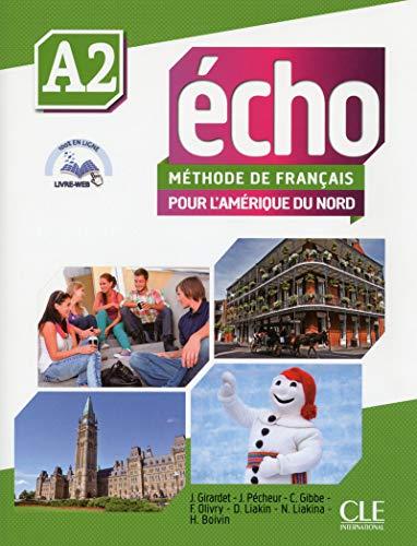 Echo A2 - pour l'Amérique du Nord (French Edition): Jacky Girardet