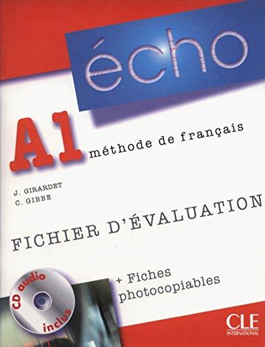 Echo A1 : Fichier d'évaluation (1CD audio): Jacky Girardet; Colette