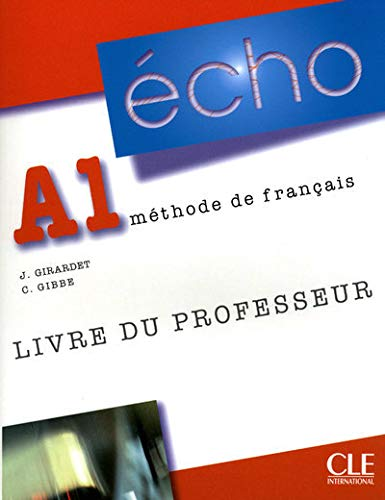 9782090385663: Echo (Nouvelle Version): Guide Pedagogique A1 (French Edition)