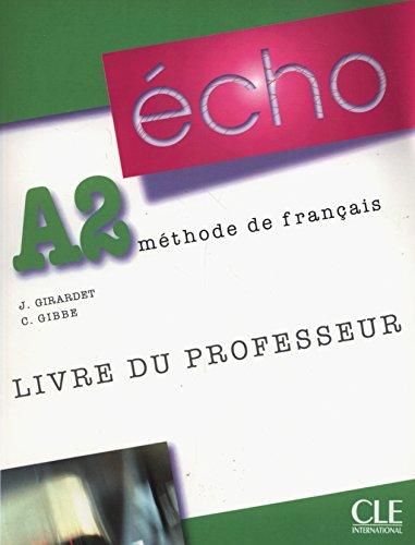 9782090385700: Echo (Nouvelle Version): Guide Pedagogique A2 (French Edition)