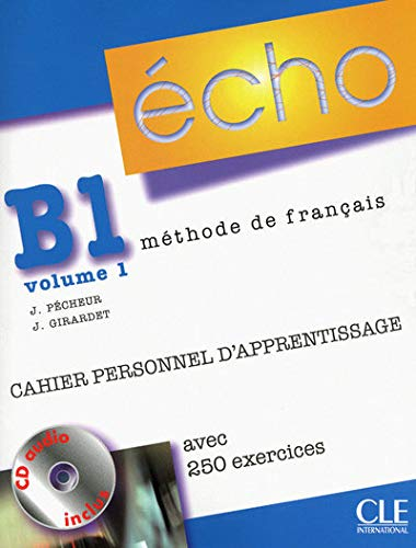 9782090385724: Echo (Nouvelle Version): Cahier Personnel d'Apprentissage + CD-Audio + Corriges B1.1 (French Edition)