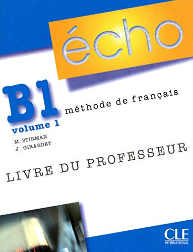9782090385748: Echo (Nouvelle Version): Guide Pedagogique B1.1 (French Edition)