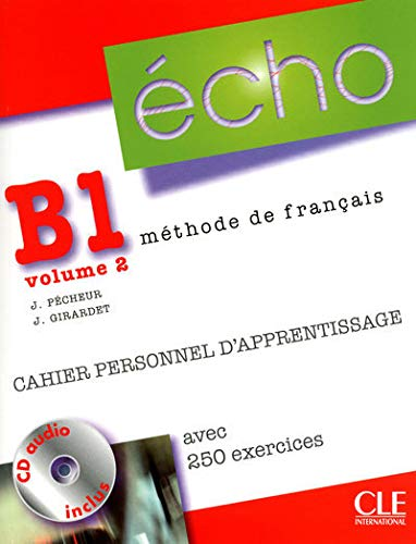9782090385762: Echo (Nouvelle Version): Cahier Personnel D'Apprentissage + CD-Audio + Corriges B1.2 (French Edition)