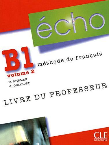 9782090385779: Echo (Nouvelle Version): Teachers Guide: Guide Pedagogique B1.2 (French Edition)