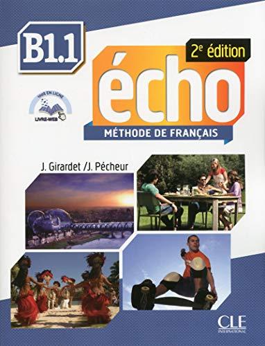 9782090385960: Echo 2eme Edition Livre De L'eleve + Dvd-rom + Livre-web Niveau B1.1 (French Edition)