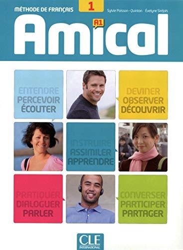 Amical 1 A1 - Livre + CD(9782090386028): Sylvie Poisson-Quinton