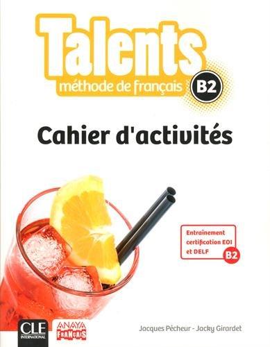 9782090386387: Méthode de français Talents B2 : Cahier d'activités