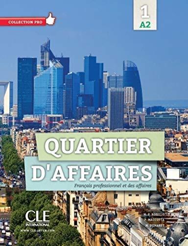 9782090386608: Quartier D'Affaires 1. Niveau A2. Livre De L'Élève (+ DVD): Livre de l'eleve avec DVD-Rom A2: Vol. 1 (Pro)