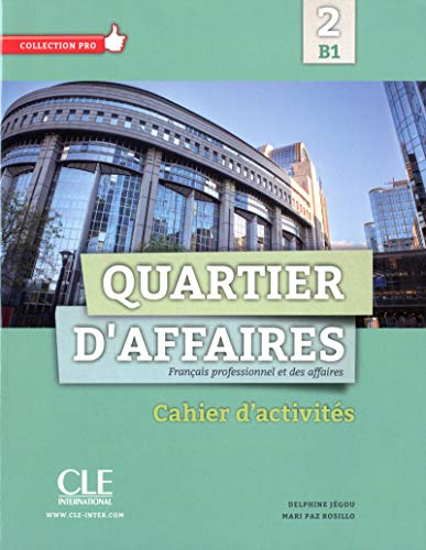 9782090386646: Quartier d'affaires 2 - B1 cahier d'activites (French Edition)