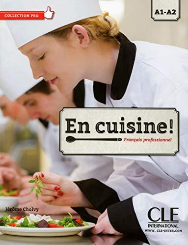 9782090386738: En cuisine ! A1/A2 (French Edition)