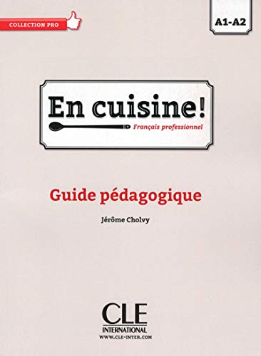 9782090386745: En cuisine!-Guide Pedagogique (French Edition)