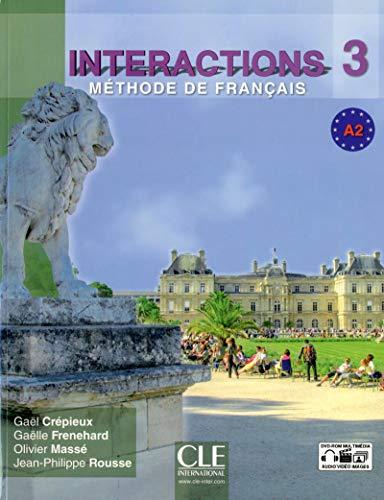 Interactions 3 - Méthode de français - A2: Cr�pieux, Ga�l