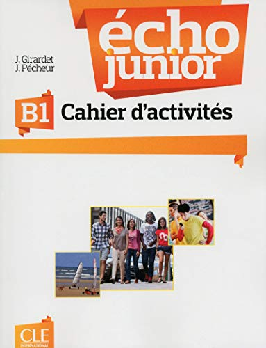 9782090387254: Echo Junior: Cahier d'Exercices B1 (French Edition)