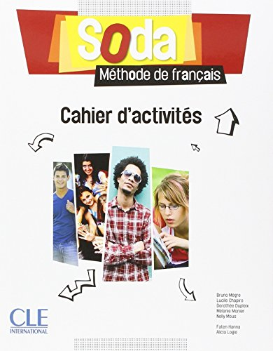 SODA NIVEAU 1 CAHIER D'EXERCICES - VERSION CANADA: Collectif