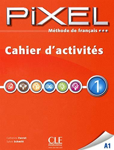 9782090387599: Pixel. Livello 1.A1. Cahier d'activites. Per la Scuola media