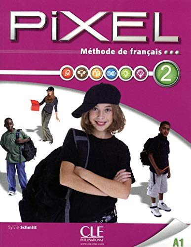 9782090387612: Pixel Methode De Francais: Livre De L'Eleve 2 & DVD-Rom (French Edition)