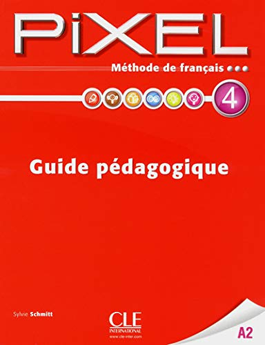 9782090387698: Pixel: Guide Pedagogique 4 (French Edition)