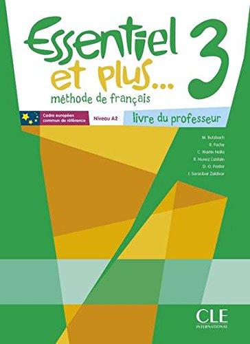 Essentiel et plus. 3 - Méthode de français - Niveau A2: Butzbach, M.