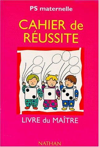 9782091031873: Cahier de réussite, maternelle petite section. Livre du maître