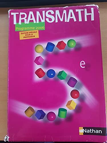 9782091059129: Maths 5e Transmath : Livre du professeur