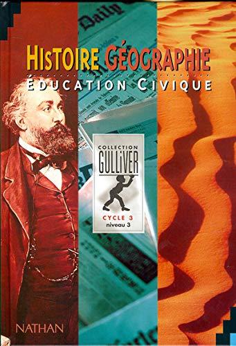 9782091200637: Histoire - géographie. Education civique, cycle 3, niveau 3, livre de l'élève