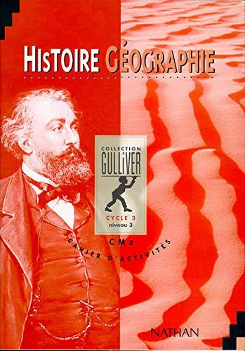 9782091200675: Histoire-géographie, cycle 3, niveau 3, CM2. Cahier d'activités